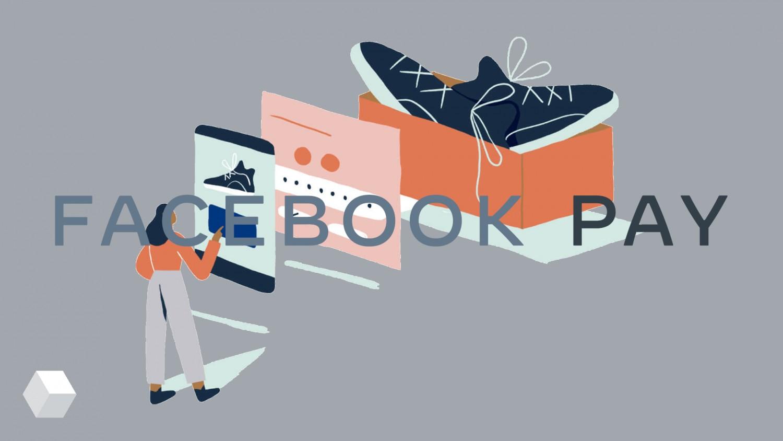 Facebook представила платёжную систему Facebook Pay